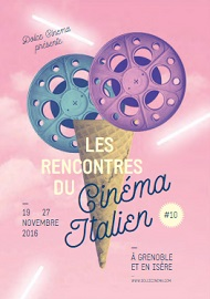 CINEMA ITALIANO GRENOBLE 10 - Dal 19 al 27 novembre